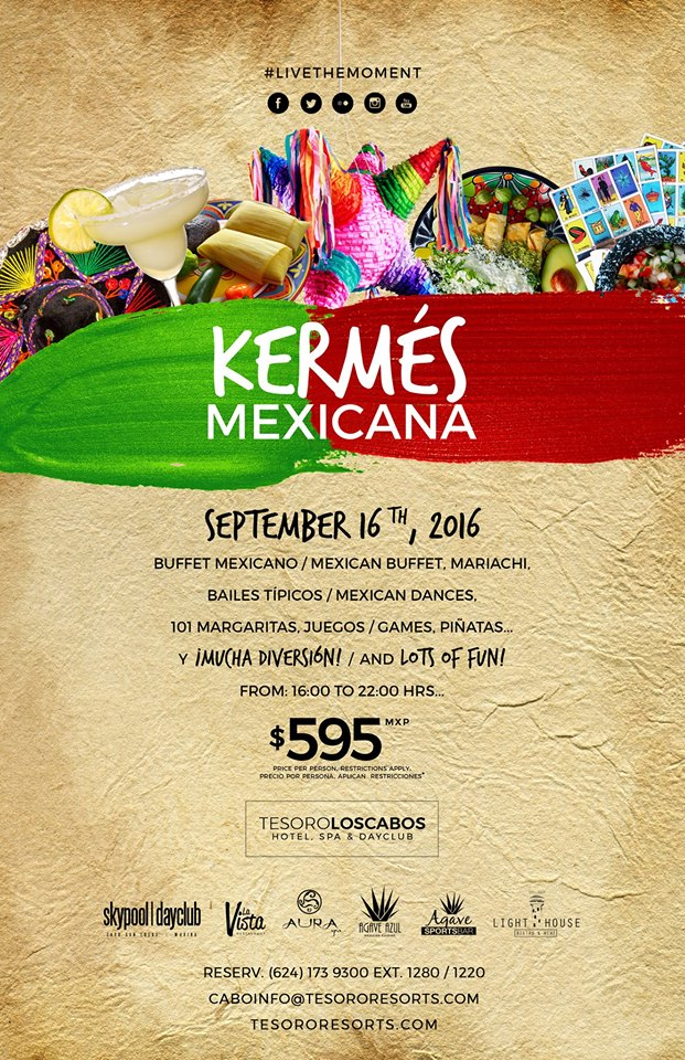 Mexican Kermes September 16th Tesoro Los Cabos