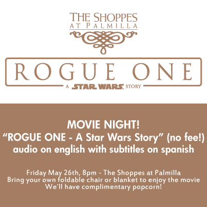 "Night Movie: Rouge One ""A Star Wars Story"" at The Shoppes at Palmilla"