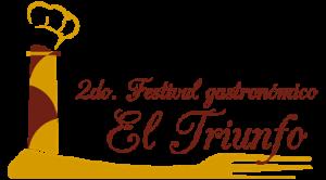 "2º Festival Gastronómico ""El triunfo"""